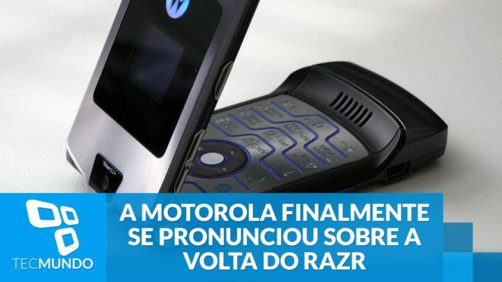 A Motorola finalmente se pronunciou sobre a volta do Razr