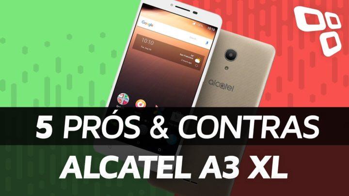 Alcatel A3 XL: 5 prós e contras em relação aos concorrentes – TecMundo