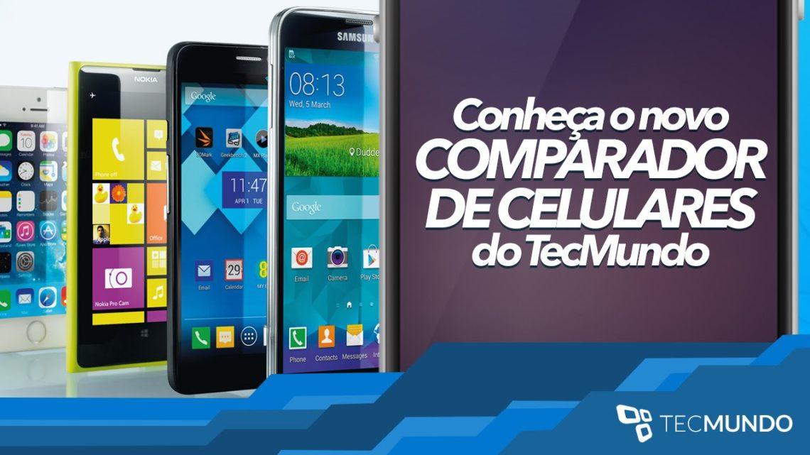 Conheça o novo comparador de celulares do TecMundo