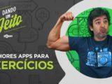 5 Melhores Aplicativos de Fazer Exercícios para Android e iOS
