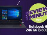 Notebook HP 246 G6 i3 6006U 500GB – Análise | REVIEW EM 1 MINUTO – ZOOM