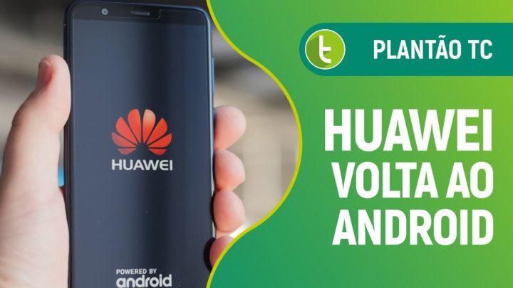 Huawei de volta ao Android e loja da Xiaomi autuada pelo Procon | Plantão TC #3