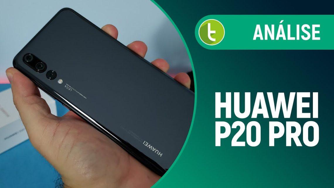 Huawei P20 Pro: elogiado cameraphone não é tão bom assim   Análise / Review