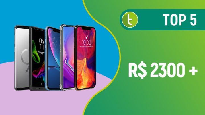 Melhores smartphones acima de R$ 2300 | TOP 5 – Abril 2019