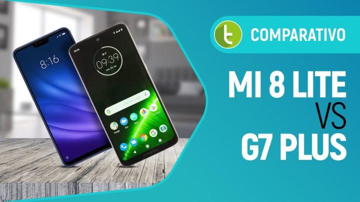 Mi 8 Lite ou Moto G7 Plus: um embate que pode te surpreender | Comparativo