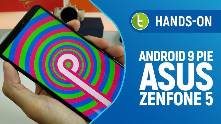 Zenfone 5 com Android 9 Pie mostra boa evolução da Zen UI