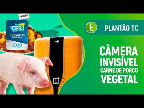 CES 2020: de celular com câmera invisível a carne de porco vegetal | Plantão TC #29