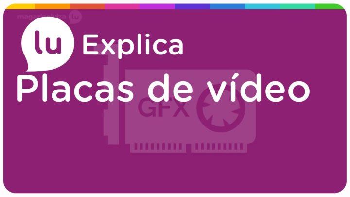 Saiba pra que serve uma Placa de Vídeo