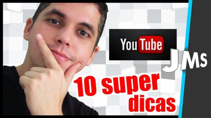 10 Dicas Básicas para fazer um Canal Crescer no Youtube