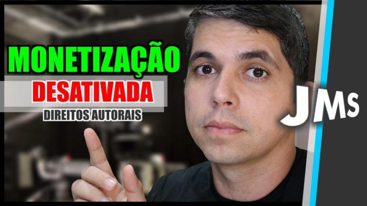 MONETIZAÇÃO DESATIVADA NO YOUTUBE – STRIKES E DIREITOS AUTORAIS