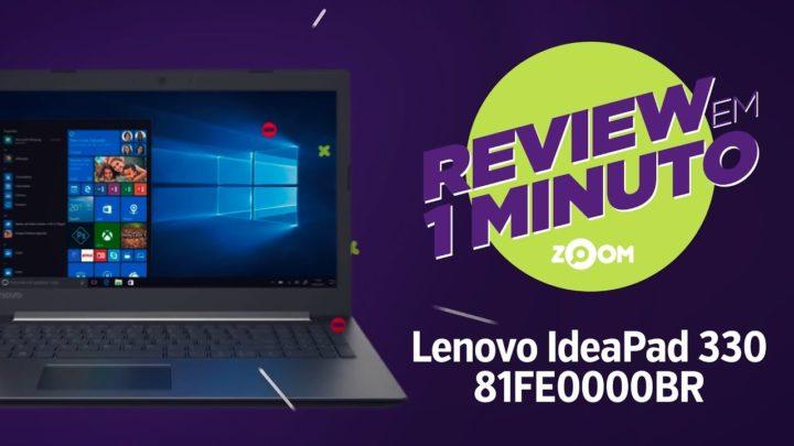 Notebook Lenovo IdeaPad 330 81FE0000BR – Ficha Técnica | REVIEW EM 1 MINUTO – ZOOM