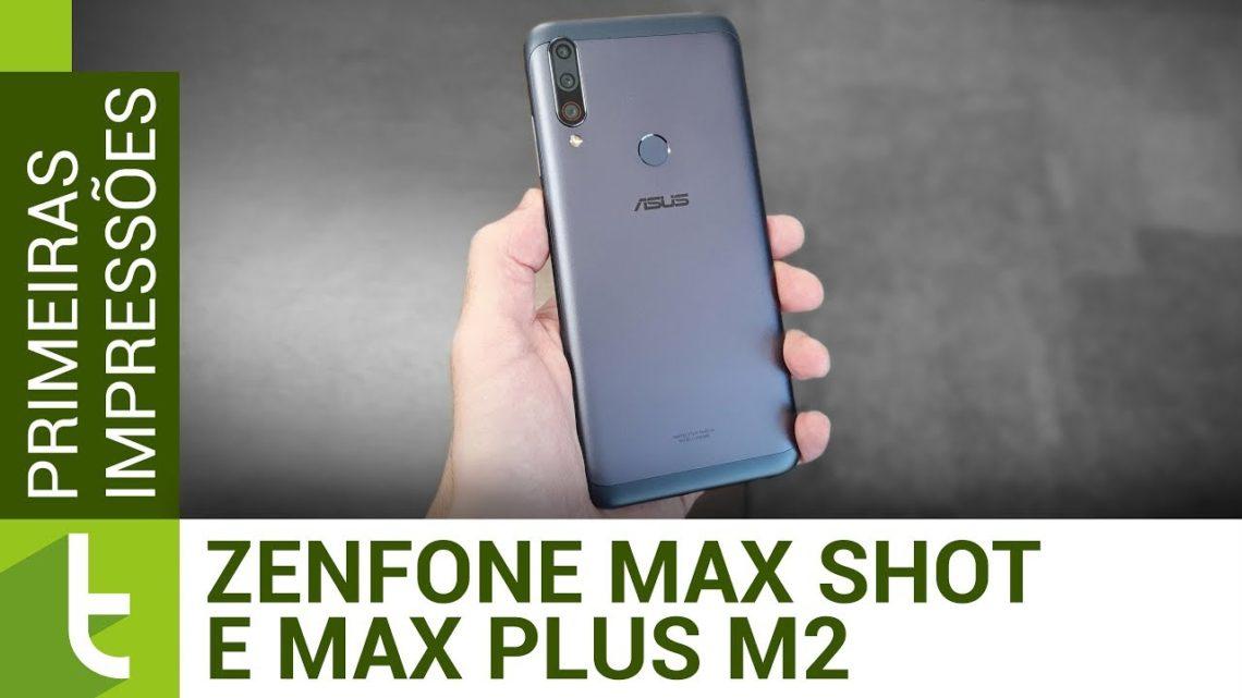 ASUS Zenfone Max Shot e Max Plus M2 estreiam chip brasileiro da Qualcomm