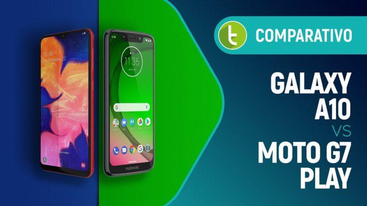 Galaxy A10 vs Moto G7 Play: qual é o melhor baratinho do Brasil? | Comparativo
