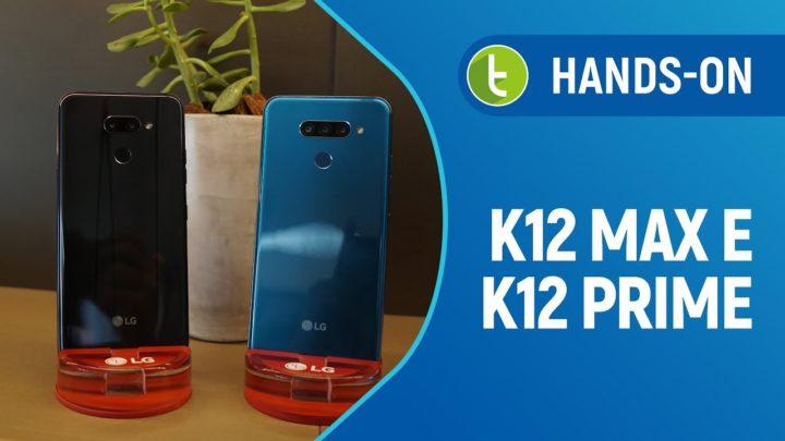 LG apresenta K12 Prime e Max, que são o K12 Plus com grife | Hands-on