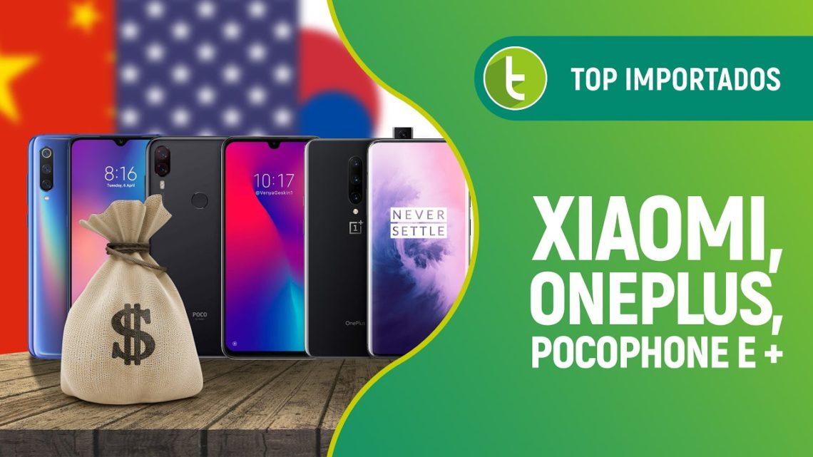 Melhores smartphones para importar, de Xiaomi e Pocophone até OnePlus | Junho 2019