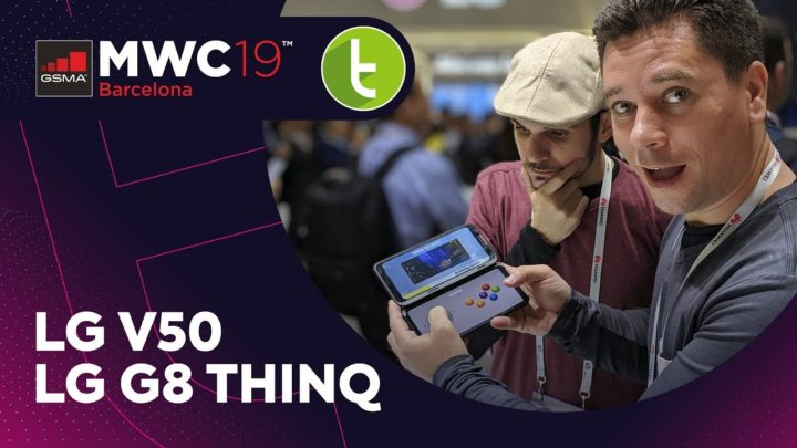 MWC19: Hands-on do LG G8 e V50 Thinq, com inovações que já são velhas conhecidas