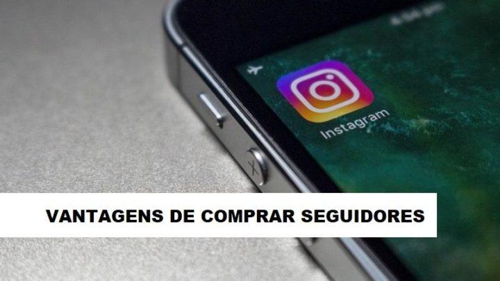 Vantagens de comprar seguidores no Instagram